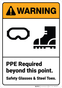 Warning: PPE Required Safety Glasses Steel Toes ANSI - Wall Sign