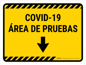Covid-19 Testing Area Yellow Down Arrow Spanish Landscape - Wall Sign