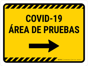 Covid-19 Testing Area Yellow Right Arrow Spanish Landscape - Wall Sign