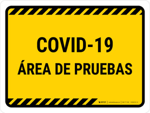 Covid-19 Testing Area Yellow Spanish Landscape - Wall Sign