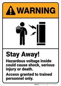 Warning: Stay Away Hazardous Voltage Trained Personnel Access ANSI - Wall Sign
