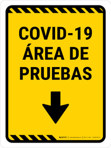 Covid-19 Testing Area Yellow Down Arrow Spanish Portrait - Wall Sign