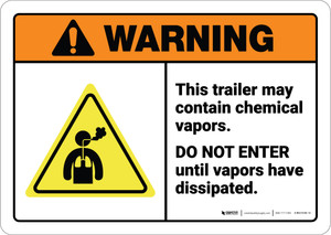 Warning: Trailer May Contain Chemical Vapors ANSI - Wall Sign