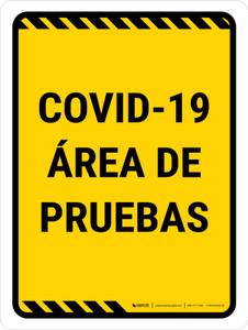 Covid-19 Testing Area Yellow Spanish Portrait - Wall Sign
