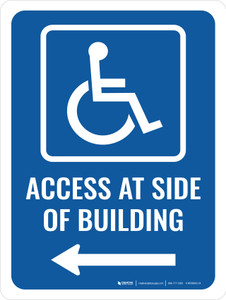 Access At Side of Building (Left Arrow) Portrait - Wall Sign
