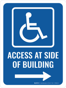 Access At Side of Building (Right Arrow) Portrait - Wall Sign