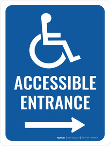 Accessible Entrance (Right Arrow) Portrait - Wall Sign