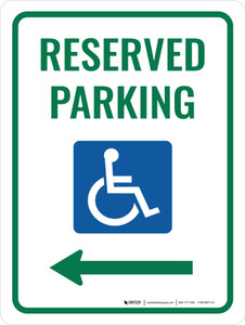 Accessible Reserved Parking (Left Arrow) Portrait - Wall Sign