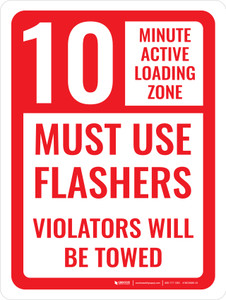 Active Loading Zone Use Flashers Portrait - Wall Sign