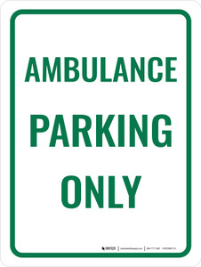 Ambulance Parking Only Portrait - Wall Sign
