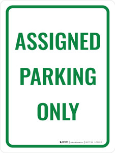 Assigned Parking Only Portrait - Wall Sign