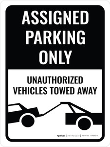 Assigned Parking Only Tow Away Portrait - Wall Sign