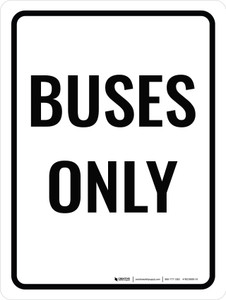 Buses Only Portrait - Wall Sign