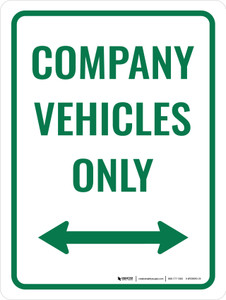 Company Vehicles Only Sign (Doubled Arrow) Portrait - Wall Sign