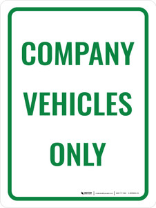 Company Vehicles Only Portrait - Wall Sign