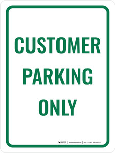 Customer Parking Only Portrait - Wall Sign