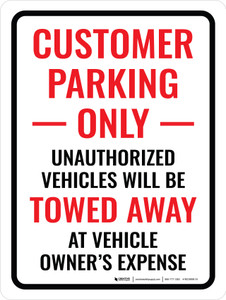 Customer Parking Only Unauthorized Portrait - Wall Sign
