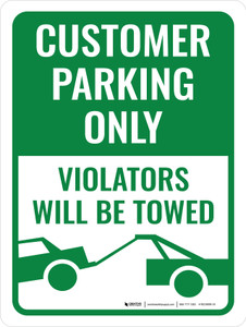 Customer Parking Only Violators Must Be Towed Portrait - Wall Sign