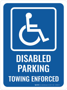Disabled Parking Towing Enforced Portrait - Wall Sign