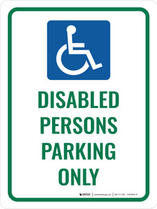 Disabled Persons Parking Only Portrait - Wall Sign