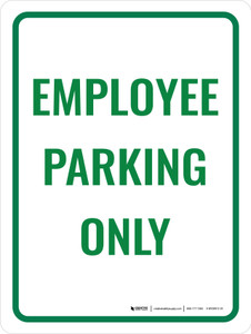 Employee Parking Only Green Portrait - Wall Sign