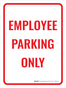 Employee Parking Only Red Portrait - Wall Sign