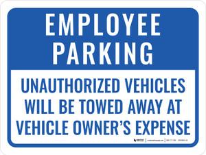Employee Parking Violators Towed Portrait - Wall Sign