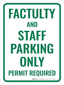 Faculty and Staff Parking Only Portrait - Wall Sign