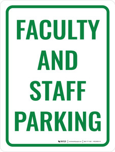 Faculty and Staff Parking Portrait - Wall Sign