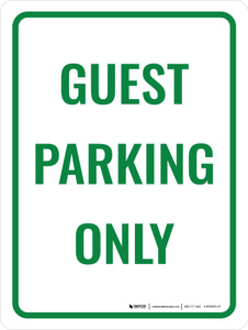Guest Parking Only Portrait - Wall Sign