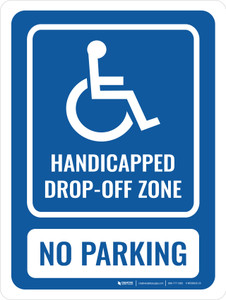 Handicapped Drop Off Zone Portrait - Wall Sign