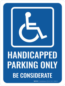 Handicapped Parking Only Portrait - Wall Sign