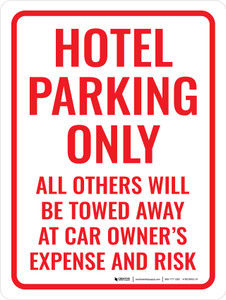 Hotel Parking Only All Others Towed Portrait - Wall Sign