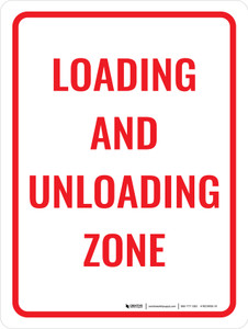 Loading and Unloading Zone Portrait - Wall Sign