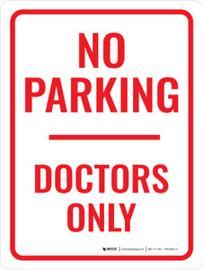 No Parking Doctors Only Portrait - Wall Sign