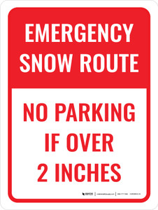 No Parking If Over 2 Inches Portrait - Wall Sign