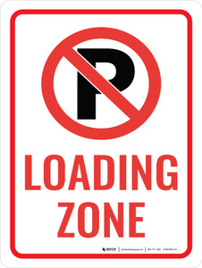 No Parking Loading Zone with No Parking Icon Portrait - Wall Sign