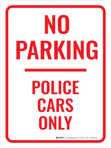 No Parking Police Cars Only Portrait - Wall Sign