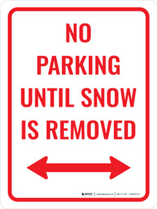 No Parking Until Snow Removed Portrait - Wall Sign