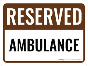 Reserved Ambulance Landscape - Wall Sign