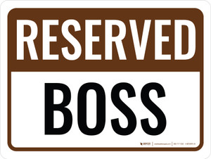Reserved Boss Landscape - Wall Sign