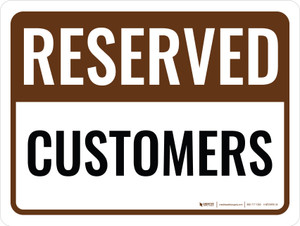 Reserved Customers Landscape - Wall Sign