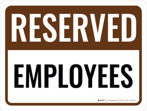 Reserved Employees Landscape - Wall Sign