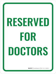 Reserved For Doctors Portrait - Wall Sign