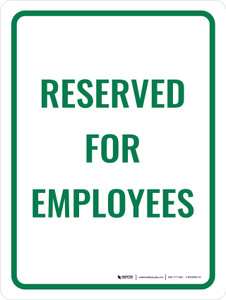 Reserved For Employees Portrait - Wall Sign