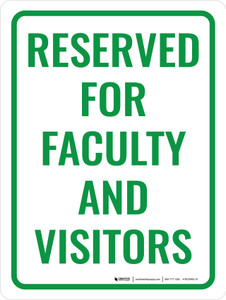 Reserved For Faculty and Visitors Portrait - Wall Sign