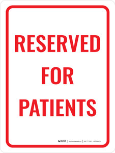 Reserved For Patient Portrait - Wall Sign