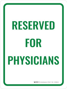 Reserved For Physician Portrait - Wall Sign