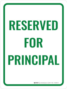 Reserved For Principal Portrait - Wall Sign