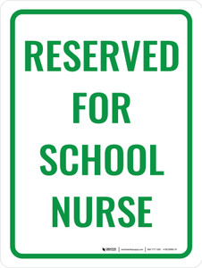 Reserved For School Nurse Portrait - Wall Sign
